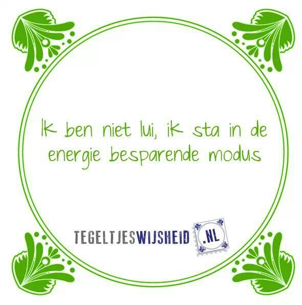 Tegeltjeswijsheid Tegeltjeswijsheid, volg en pin ons. Een leuk cadeautje nodig? Op www.tegeltjeswijsheid.nl vind je nog meer leuke spreuken en tegels of maak je eigen gepersonaliseerde tegeltje of tekstbord. #grappig #tekst #oudhollands #wijsheid #tegeltjeswijsheid #quote #tegel #oudhollands #dutch #wijsheden #spreuk #spreuken, #gezegdes #tegeltjeswijsheden #citaten #hollandse #uitspraken #humor #citaten