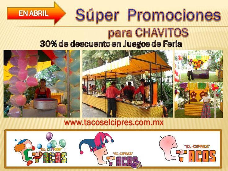 En Abril tenemos SUPER PROMOCIONES para festejar con los Chavitos  conectate www.tacoselcipres.com.mx