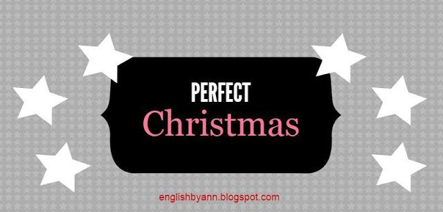 English by Ann: Perfect Christmas