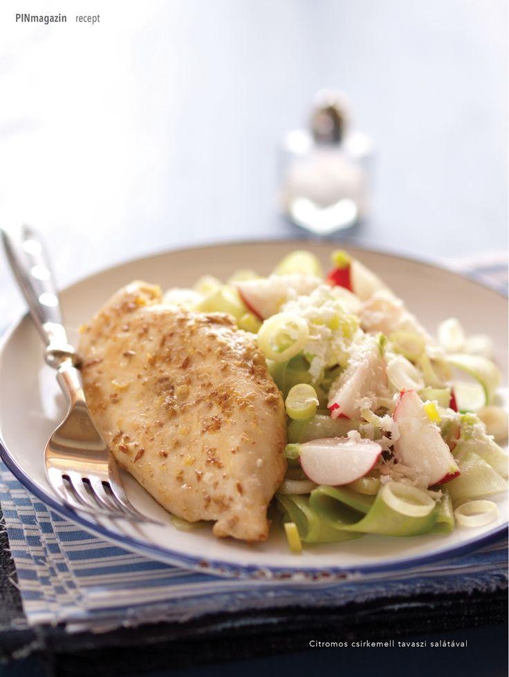 Citromos csirkemell tavaszi salátával ~ PIN MAGAZIN