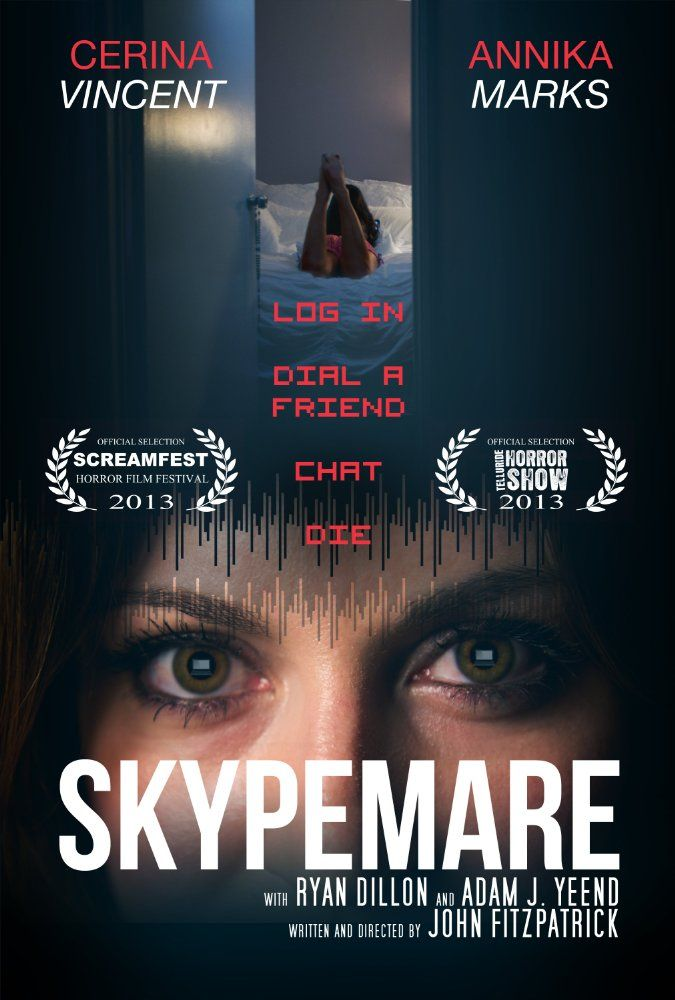 'Log in. Dial a friend. Chat. Die.' Skypemare is a 2013 American horror short film written and directed by John Fitzpatrick. It stars 'scream queen' Cerina Vincent (Tales of…