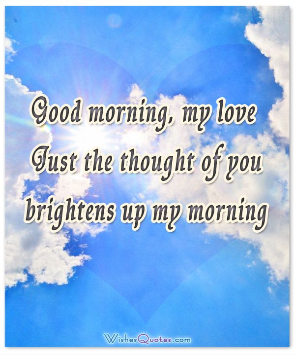 Good Morning My Love Wife Images : Romantic good morning messages for wife