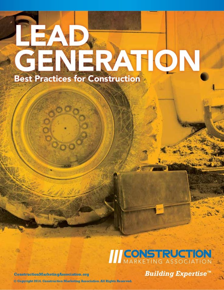 Lead Generation Best Practices: Construction Marketing Association by Modern Marketing Partners, Hot Potato, IDeas BIG, Construction Marketing Assoc. via slideshare