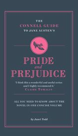 The Connell Guide to Pride and Prejudice