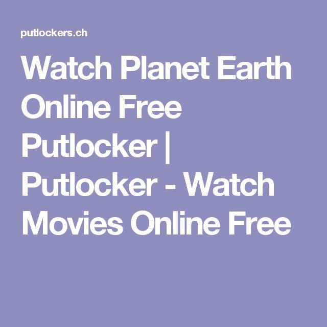 Watch Planet Earth Online Free Putlocker | Putlocker - Watch Movies Online Free