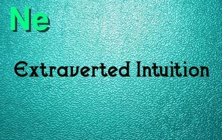 The two primary users of Extraverted Intuition (Ne) are the ENFP and ENTP. They have extraverted intuition as their first main function.