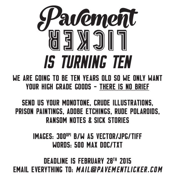 Pavement Licker is turning ten and we are looking for your submissions! #pavementlicker #zine