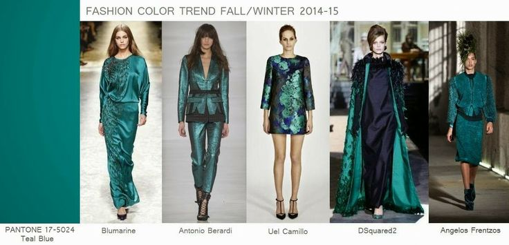 Fashion Color Trend Fall Winter 2014 15 Teal Blue Color Trend Fw2014 Pinterest Fall