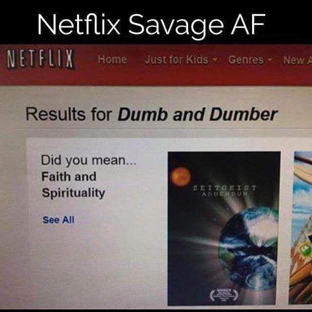 DAMN Netflix!                                                                                                                                                                                 More