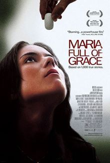 Maria Full of Grace-  AMAZING foreign film!