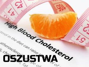Oszustwo cholesterolowe  i inne drobne tajemnice o których nowoczesna medycyna nie chce byś wiedział