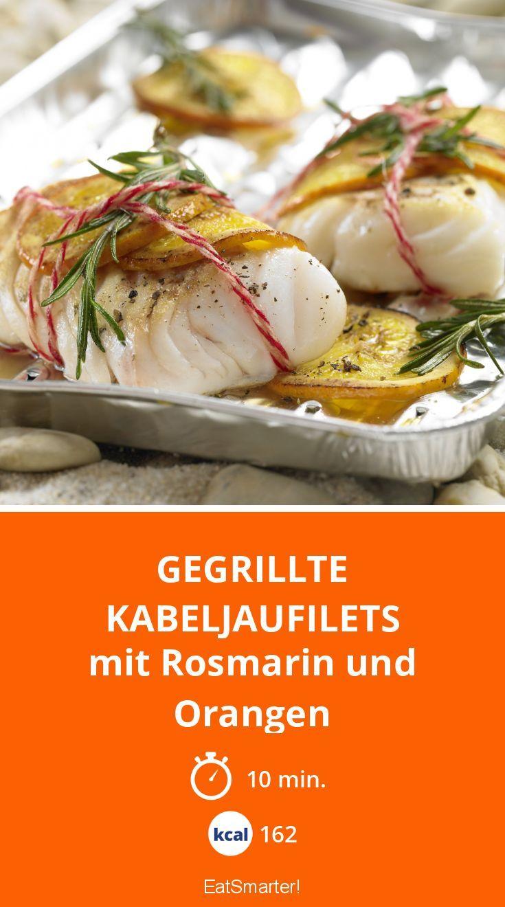 Gegrillte Kabeljaufilets - mit Rosmarin und Orangen - smarter - Kalorien: 162 Kcal - Zeit: 10 Min.   eatsmarter.de