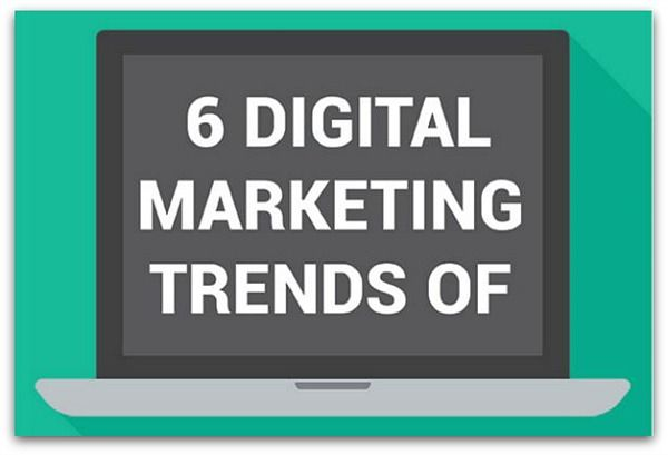 6 #digitalMarketing trends of 2016