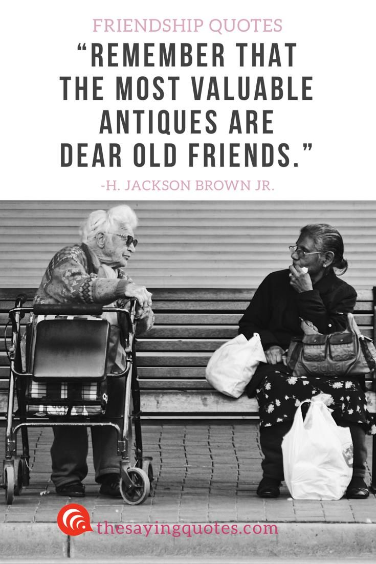 150 Best Friendship Quotes With Beautiful Images The Saying Quotes Old Friend Quotes Friendship Quotes Old Friend Quotes Memories