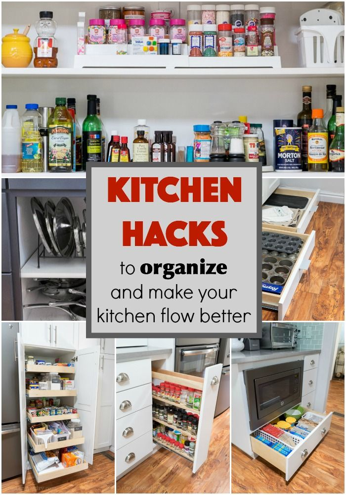 Kitchen hacks to organize and make your kitchen flow for Kitchen organization hacks
