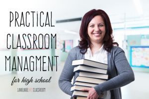 Practical classroom management ideas - creating routines and procedures for high school students.