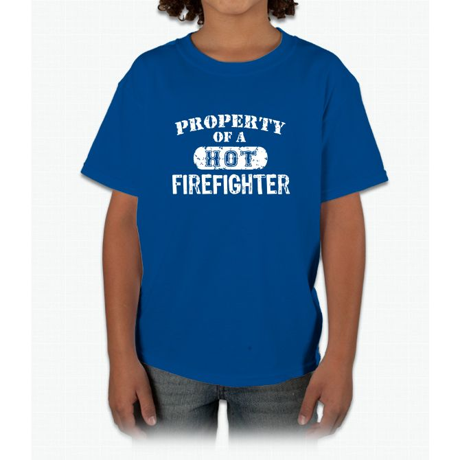 Property Of A Hot Firefighter Tee Young T-Shirt