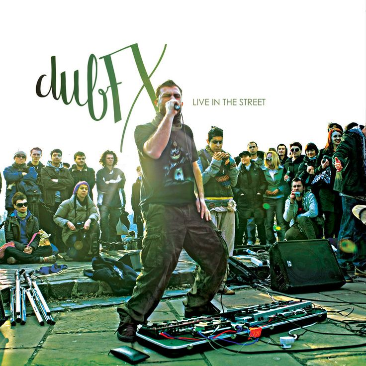New #Release Live in the Street - Dub Fx