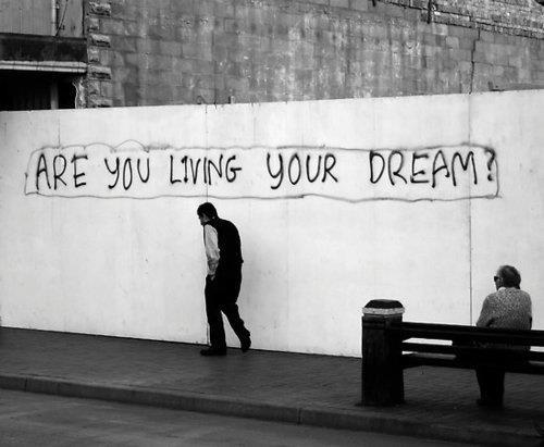 (1) Facebook - via http://bit.ly/epinnerDreams Job, Life, Dreams Big, Inspiration, Street Art, Living, Beautiful Things, Dreams Quotes, Streetart