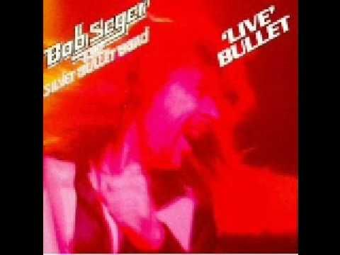 Bob Seger Nutbush City Limits Live Bullet
