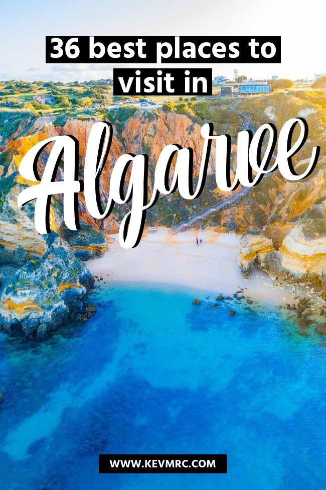 36 Best Places To Visit In Algarve Portugal Free Map Included Cool Places To Visit Places To Visit Portugal Travel