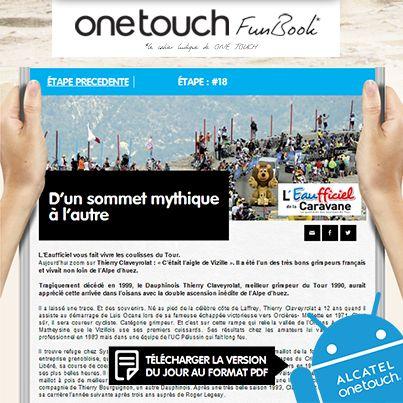 Vous cherchez un quotidien pour vous tenir informés du Tour de France ? Ne cherchez plus, venez découvrir l'EAUFFICIEL, le journal officiel gratuit du #tdf. Aujourd'hui retrouvez un article sur l'un des très bons grimpeurs Français. Vous pourrez aussi télécharger l'ensemble des articles du jour sur le #ONETOUCH FunBOOK ! http://www.facebook.com/letourenonetouch/app_151320008388247. #ONETOUCH ;-)