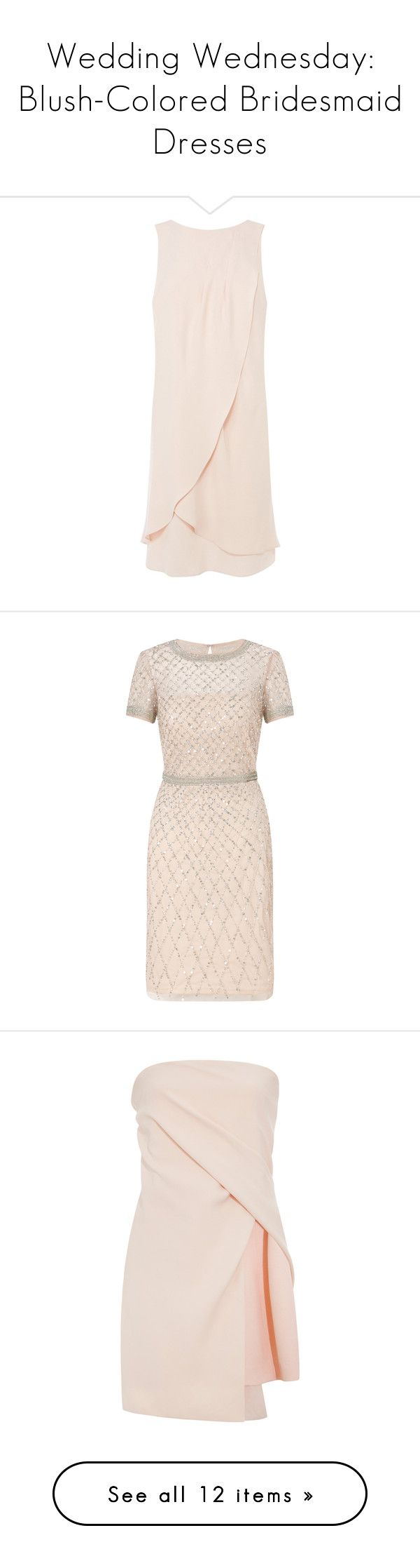 """""""Wedding Wednesday: Blush-Colored Bridesmaid Dresses"""" by polyvore-editorial ❤ liked on Polyvore featuring weddingwednesday, blushdresses, dresses, mini shift dress, pink maxi dress, layered maxi dress, maxi dress, sleeveless midi dress, short sleeve cocktail dress and sequin mini dress"""