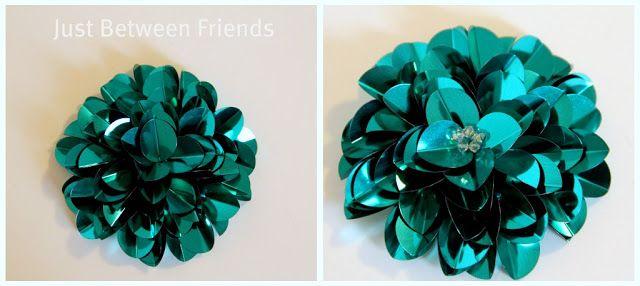 Just Between Friends: Sequin Flower Tutorial
