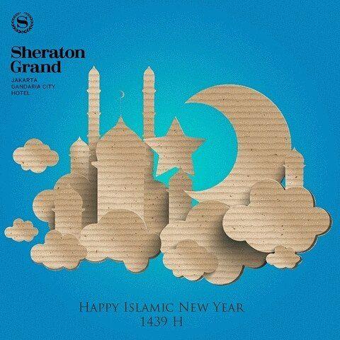 Happy Islamic New Year 1439H! May your new year filled with blessings happiness and joy. Muharram Mubarak! #SheratonGrandJakarta #SheratonGreetings