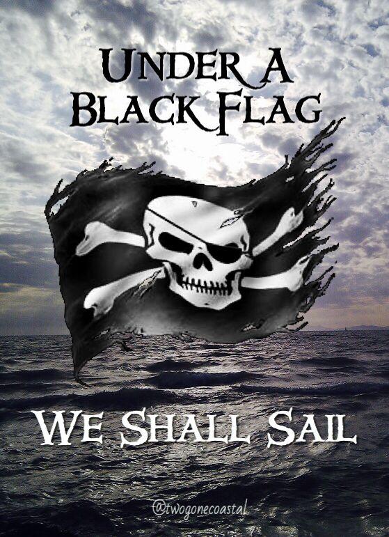 "Pirates: #Pirates ~ ""Under a Black Flag, We Shall Sail."" Aka Jolly Roger!                                                                                                                                                    More"