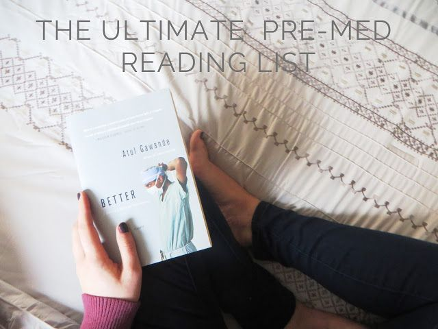 By the Way: The Ultimate Pre-Med Reading List | http://www.briannawachter.com/2016/02/the-ultimate-pre-med-reading-list.html #medschool #premed