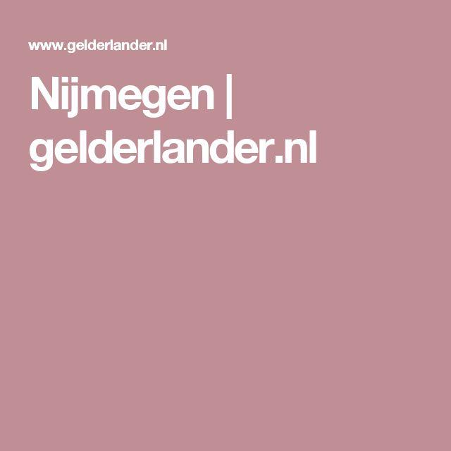 Nijmegen   gelderlander.nl