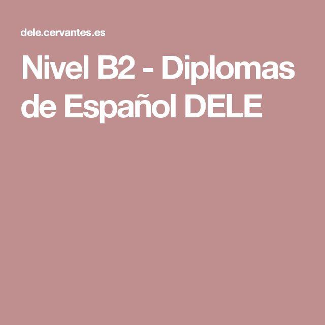 Nivel B2 - Diplomas de Español DELE