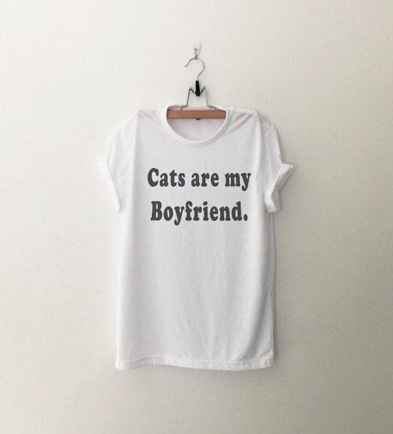 Cats Are My Boyfriend Tee
