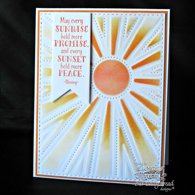 A Look Back at Our Daily Bread Designs' June Release - Sunshine Blessings stamp set, Sunburst Background Die and Pennants die by ODBD