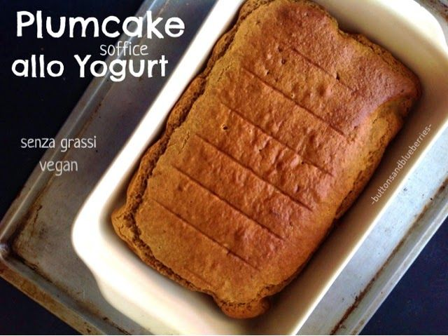 Easy Vegan: Plumcake soffice allo yogurt - senza grassi, vegan
