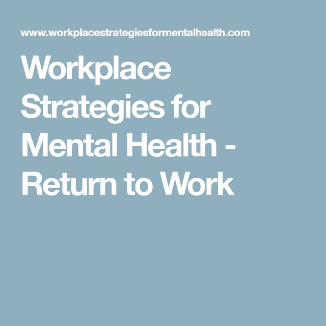 Workplace Strategies for Mental Health - Return to Work