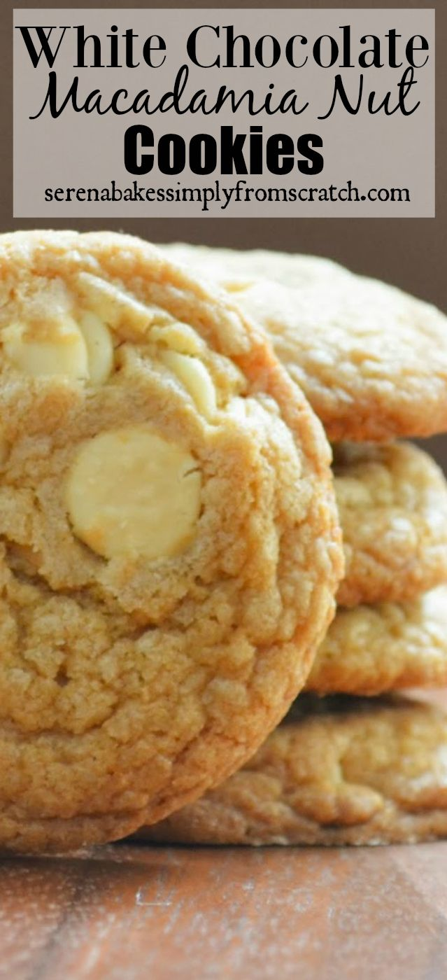 Brown Butter White Chocolate Macadamia Nut Cookies! The ultimate cookie! serenabakessimplyfromscratch.com