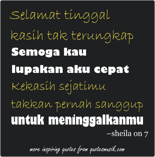 http://www.quotemusik.com/2014/12/quotes-lagu-sheila-on-7-shepia.html