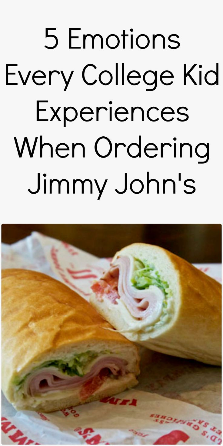 5 Emotions Every College Kid Experiences When Ordering Jimmy John's