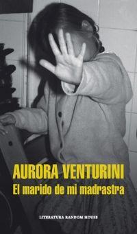 megustaleer - El marido de mi madrastra (Mapa de las lenguas) - Aurora Venturini