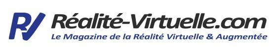 Réalité-Virtuelle.com - Magazine réalité virtuelle et augmentée