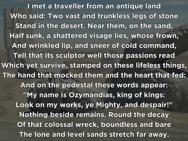 Ozymandias gets its name from a Shelley sonnet about a fallen empire (and the inevitable decline of all empires). Something more than one character in the show can relate to- Breaking Bad