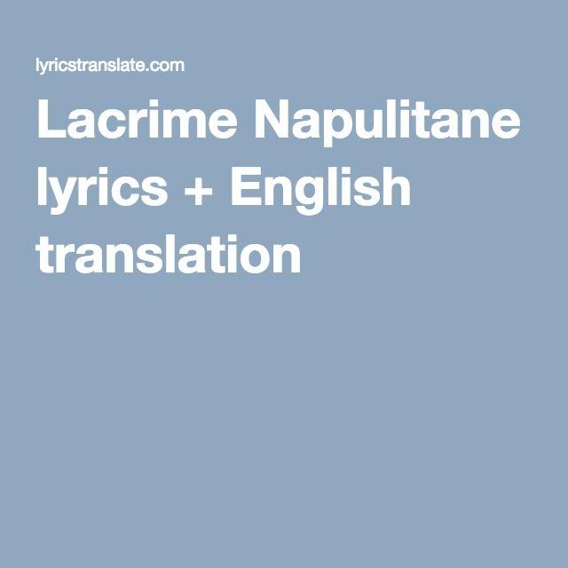 Lacrime Napulitane lyrics + English translation