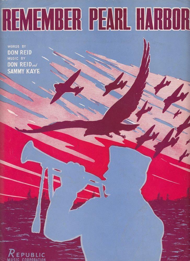 Remember Pearl Harbor 1941 Sheet Music WWII Patriotic Song Don Reid Sammy Kaye