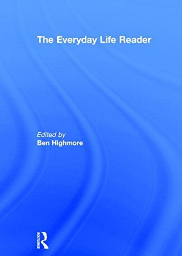 The Everyday Life Reader:   EMThe Everyday Life Reader/EM brings together thinkers ranging from Freud to Baudrillard with primary sources. It thus provides a complete and comprehensive resource on theories of everyday life.BRBen Highmore's introduction surveys the development of thought about everyday life, setting theories in their social and historical context, and each themed section opens with an essay introducing the debates. Sections include:BR*Situating the EverydayBR*Everyday L...