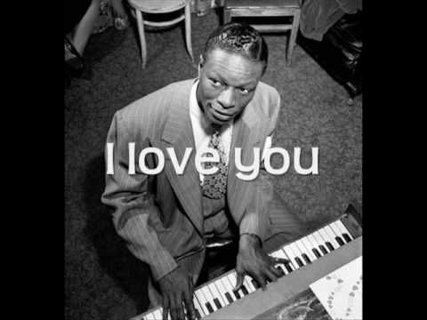 I Love You (For Sentimental Reasons) by Nat King Cole W/ Lyrics