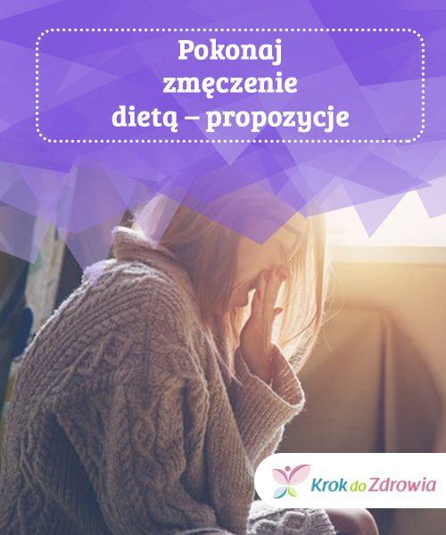 #Pokonaj zmęczenie dietą – #propozycje  Być może #trudno w to uwierzyć, ale żeby czuć się wypoczętą, musisz nie tylko się wysypiać, ale również #odpowiednio odżywiać. Twoja dieta powinna dostarczać energii #potrzebnej do wykonania codziennych zadań.