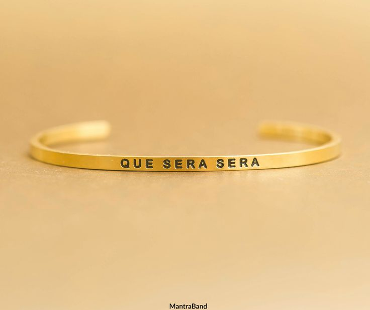 que sera sera, whatever will be, will be.  MantraBand