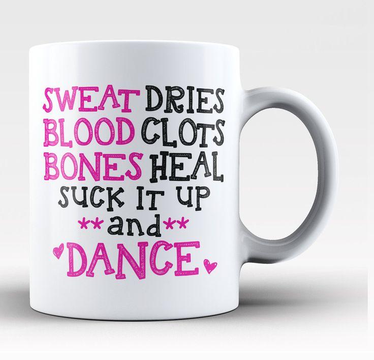 Suck It Up and Dance Coffee Mug